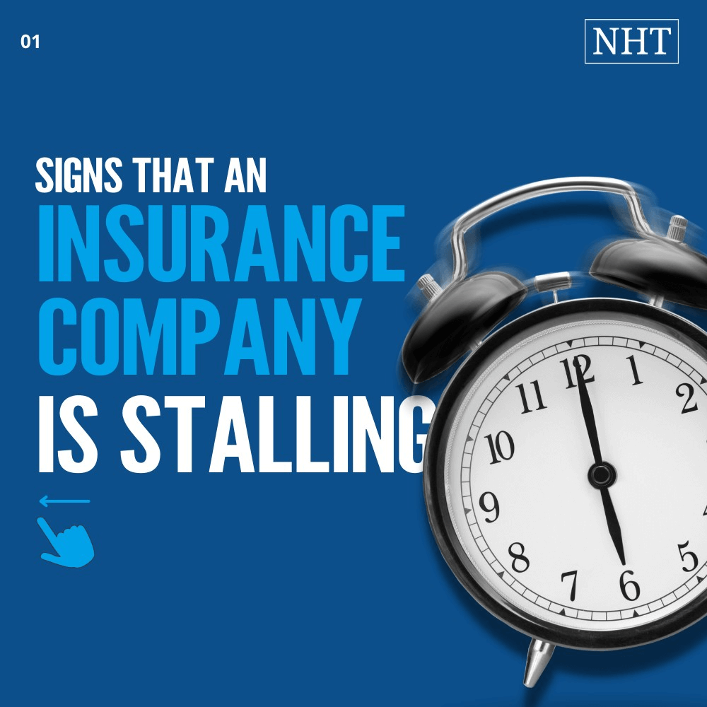 reasons insurance company might be stalling