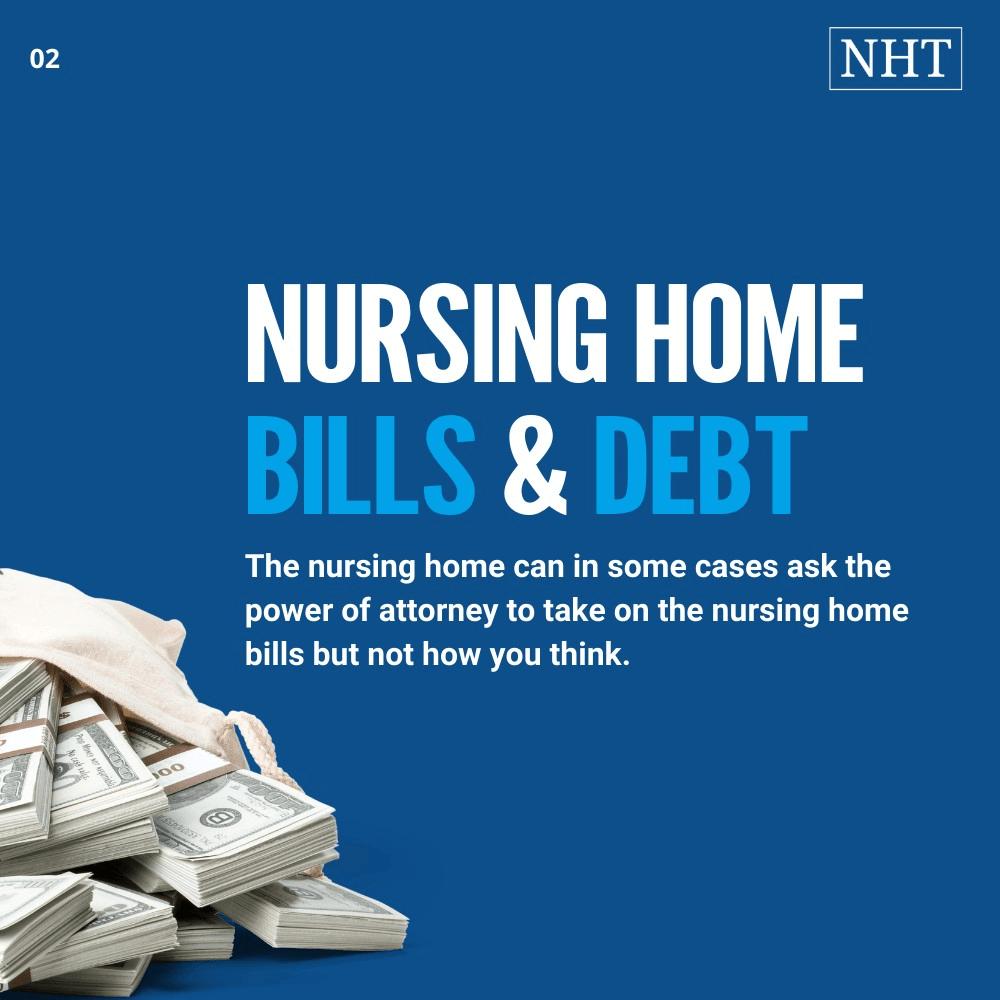 Nursing home bills and debt for POAs