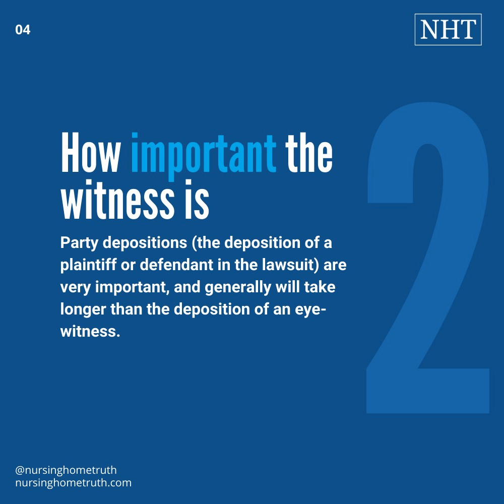how long a deposition lasts depends on importance of witness