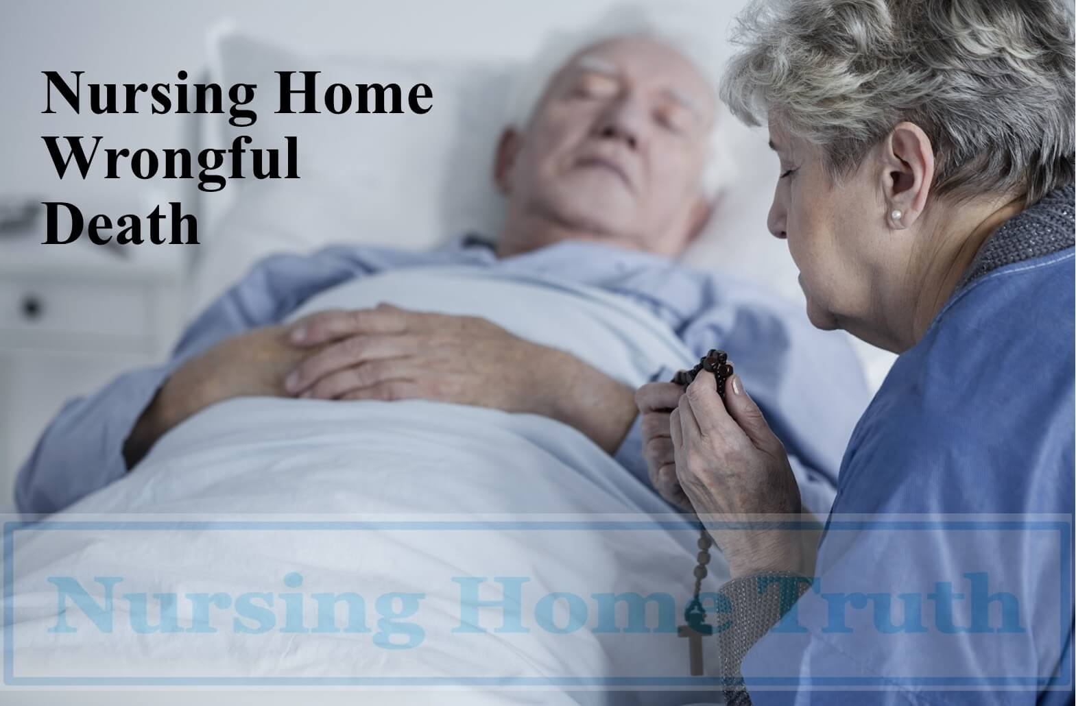 Nursing Home Wrongful Death Cases Are Often Viable